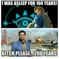 Anaconda, Bailey Jay, and Funny: I WAS ASLEEP FOR 100 YEARS.  BL  BITCHPLEASE..  200 YEARS Dermatologists hate him! - FOLLOW @the_lone_survivor to find out how to live 200 years - - PS4 xboxone tlou Thelastofus fallout fallout4 competition competitive falloutmemes battlefield1 battlefield starwars battlefront game csgo counterstrike gaming videogames funny memes videogaming gamingmemes gamingpictures dankmemes recycling csgomemes cod