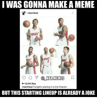 Omg 😂😂 can't believe the Heat started this lineup on Sunday vs the Pistons 😞 to be fair Miami has been struggling with injuries to most of their starters but still :- Double tap and tag some friends below! 👍⬇ (PICTURED: Josh Richardson, Willie Reed, Luke Babbitt, Wayne Ellington, Rodney McGruder): I WAS GONNA MAKE AMEME  HEAT  NBAHMEMES  18,294 likes  miamiheat Tonight's starting 5 vs the Pistons!  BUT THISSTARTING LINEUP IS ALREADY AJOKE Omg 😂😂 can't believe the Heat started this lineup on Sunday vs the Pistons 😞 to be fair Miami has been struggling with injuries to most of their starters but still :- Double tap and tag some friends below! 👍⬇ (PICTURED: Josh Richardson, Willie Reed, Luke Babbitt, Wayne Ellington, Rodney McGruder)