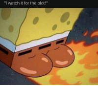 """""""I watch it for the plot!"""" Tag a friend who would hit it 🍑"""