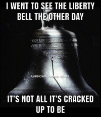 Why are there no knock knock jokes about America?  Because freedom rings.  #UnKNOWN_PUNster: I WENT TO SEE THE LIBERTY  BELL THE OTHER DAY  UnKNOWN P  IT'S NOT ALL IT'S CRACKED  UP TO BE Why are there no knock knock jokes about America?  Because freedom rings.  #UnKNOWN_PUNster