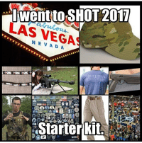 Memes, Las Vegas, and Las Vegas: I went to SHOT 2017  LAS VEGA  TRUE XODU s  Starter kit.  MED C'mon, you know it's accurate. 😊 @truexodus | Repost @dwoody14 |