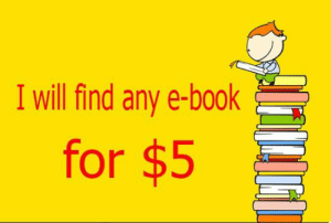Books, Meme, and Tumblr: I will find any e-book  for $5 meme-mage:  Do you like reading?I can find any e-books for you!Get the first BOOK for FREE! https://www.fiverr.com/uapatriot/find-any-e-book