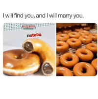 Where are they!: I will find you, and I will marry you.  emel.  nutelld Where are they!