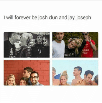 Me a month ago: I will forever be josh dun and jay joseph  OUPLOW Me a month ago
