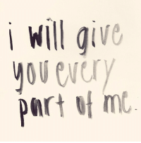 Will, You, and I Will: i Will give  you every
