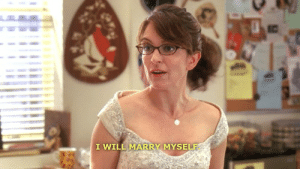 marry: I WILL MARRY MYSELF
