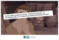 """Disney, Memes, and Movies: I will never understand why Treasure Planet"""" is  so underrated. It's one of my favorite Disney movies.  Eff Postize  e f"""