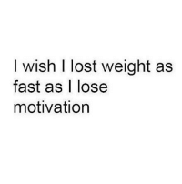 Gym, Lost, and Link: I wish I lost weight as  fast as I lose  motivation Would be 2% body fat... . @DOYOUEVEN 👈🏼 10% OFF STOREWIDE (use code DYE10 ✔️ tap the link in our BIO 🎉