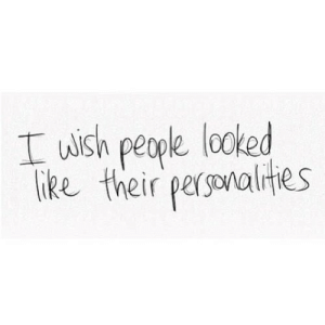 Net, Href, and Like: I wish people looked  like their pergonalites https://iglovequotes.net/