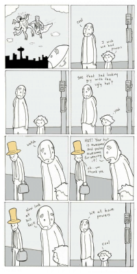 Were all superheroes if we want to!  www.lunarbaboon.com/comics: I wish  we had  powers  0  See that sad looking  with the  TTC  Bus  ugy hat?  TTL  8u5  atch  HEY! Your hat  iS awesome  And youre  。21 for wearing  0  a we some o  o h..um  thank you  we all have  owers  Bus  co o Were all superheroes if we want to!  www.lunarbaboon.com/comics