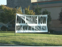 Wonder, Funny Signs, and I Wonder: I wonder when they're hiring....