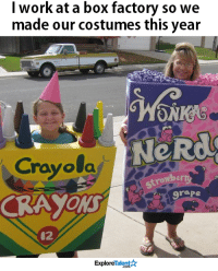 Did they nail it?!: I work at a box factory so we  made our costumes this year  ONKA  NeRdo  Crayola  strawbe  grape  CRAYON  Talent  Explore Did they nail it?!