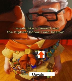 I like the post, but I'm broke by Shazam10-SAP MORE MEMES: I would like to award you  the highest honor I can bestow.  The Upvote I like the post, but I'm broke by Shazam10-SAP MORE MEMES