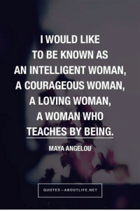 Love this! Take a moment to enter our giveaway and we'll give you a FREE Pink Ribbon Heart & Crystal Necklace!  Enter here: http://po.st/Z8LOfp: I WOULD LIKE  TO BE KNOWN AS  AN INTELLIGENT WOMAN,  A COURAGEOUS WOMAN,  A LOVING WOMAN,  A WOMAN WHO  TEACHES BY BEING.  MAYA ANGELOU  QUOTES ABOUT LIFE NET Love this! Take a moment to enter our giveaway and we'll give you a FREE Pink Ribbon Heart & Crystal Necklace!  Enter here: http://po.st/Z8LOfp