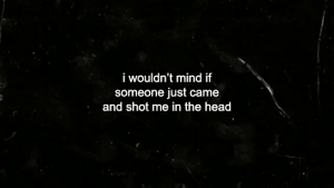 Shotted: i wouldn't mind if  someone just came  and shot me in the head