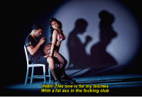 [n] Nicki Minaj - Anaconda: I  Yeah! This one is for my bitches  With a fat ass in the fucking club [n] Nicki Minaj - Anaconda