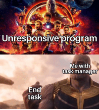 Reddit, Yeah, and Yeah Ok: IA  Unresponsive program  Me with  taskmanager  0  End  task  0