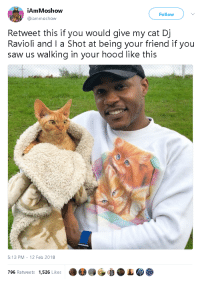 """Saw, Tumblr, and Blog: İAm Moshow  @iammoshow  Follow  Retweet this if you would give my cat Dj  Ravioli and I a Shot at being your friend if you  saw us walking in your hood like this   5:13 PM -12 Feb 2018  796 Retweets 1,526 Likes <p><a href=""""https://gahdamnpunk.tumblr.com/post/171145482939/gahdamnpunk-hell-to-the-yes-i-would-update"""" class=""""tumblr_blog"""">gahdamnpunk</a>:</p> <blockquote> <p><a href=""""https://gahdamnpunk.tumblr.com/post/170847010484/hell-to-the-yes-i-would"""" class=""""tumblr_blog"""">gahdamnpunk</a>:</p> <blockquote><p>HELL TO THE YES I would <br/></p></blockquote> <p style="""""""">update:</p> <figure class=""""tmblr-full"""" data-orig-height=""""778"""" data-orig-width=""""595""""><img src=""""https://78.media.tumblr.com/8d8e84e491214ef7ef09e234def4d5dc/tumblr_inline_p4j1brUIWe1vqjte2_540.png"""" data-orig-height=""""778"""" data-orig-width=""""595""""/></figure></blockquote>"""