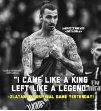 "Zlatan Things.. 😂👏🏼 | Where Will He Go❓ | Double Tap!: IAMSOCCERMEMES  DINSTAGRAM.  IAMSOCCERMEMES  NSTA GRAM  ""I CAME LIKE A KING  FIV  Tinira  LEFT LIKE A LEGEND  ZLATAN UN HIS  iHAL GAME YESTERDAY! Zlatan Things.. 😂👏🏼 