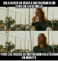 Instagram, Videos, and Video: IBA A SUBIR UN VIDEO AINSTAGRAM DEM  CIVICEN 1/4 DE MILLA  PERO LOS VIDEOS DE INSTAGRAM SOLO DURAN  UN MINUTO