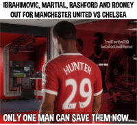 Alex Hunter...🤔😂: IBRAHIMOVIC, MARTIAL, RASHFORD AND ROONEY  OUT FOR MANCHESTER UNITED VS CHELSEA  Troll FootballHQ  InstaFootballMemes  HUNTER  ONLY ONE MAN CAN SAVE  THEM NOW. Alex Hunter...🤔😂