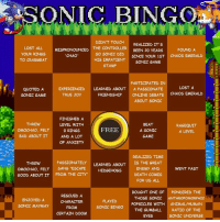 """Bad, Dank, and True: IC.BINGO  LOST ALL I  YOUR RINGS  TO CRABMEAT  DIDNT TOUCH REALIZED IT'S  THE CONTROLLER BEEN 20 YEARS  So SONIC DID  HIS IMPATIENT SONIC GAME  MİSPRONOUNCED  CHAO  FOUND A  SINCE YOUR 1ST CHAOS EMERALD  STAMP  PARTICIPATED IN  LOST A  QUOTED A  SONIC GAME  EXPERIENCED LEARNED ABOUT A PASSIONATE  FRIENDSHIP  TRUE JOy  TE 