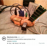 Electronic Arts, Potato, and Never: İCA  E)  Electronic Arts @EA Jun 7  ZA  And here's a never-before-seen picture of our  servers#potato  h Reply a Retweet Favorite  Flag media