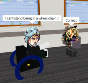 Not that he had one...: Icant stand being in a wheel chair :(  Correct  gamergodOwo Not that he had one...