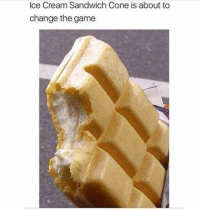 Memes, The Game, and Ice Cream: Ice Cream Sandwich Cone is about to  change the game #CFPics #funny