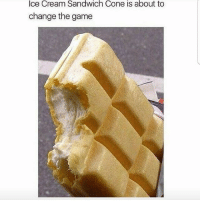 Lit, Memes, and The Game: Ice Cream Sandwich Cone is about to  change the game Lit!!!