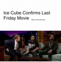 """For the last several years, rumors have floated around about another Friday movie starring IceCube. The cultclassic, which has spawned memes and """" ByeFelicia,"""" was released in 1995 and starred Cube and ChrisTucker. Although other sequels were released, Tucker didn't reprise his role as Smokey. On a recent appearance on The Late Late Show With James Corden, Cube finally announced a fourth sequel. """"We're working on one right now,"""" Cube said. """"We're gonna call it LastFriday."""" Cube didn't go into specifics about the movie, and he didn't say if Tucker would be involved, but he did inform Corden that, unfortunately, there wasn't a role for the talk show host in the movie. JasonDerulo, who was also a guest, spoke about his love of the Friday movies. """"Friday was one of my favorite movies of all time,"""" he said. """"Literally, I would watch it every single Friday. It was that serious."""" foodforthought blackmenrock blackboyjoy blackwomenrock blackgirlsrock blackgirlmagic blackisbeautiful blackexcellence: Ice Cube Confirms Last  Friday Movie  @dp mind.and.soul  I ROOSEVEL  HOTEL For the last several years, rumors have floated around about another Friday movie starring IceCube. The cultclassic, which has spawned memes and """" ByeFelicia,"""" was released in 1995 and starred Cube and ChrisTucker. Although other sequels were released, Tucker didn't reprise his role as Smokey. On a recent appearance on The Late Late Show With James Corden, Cube finally announced a fourth sequel. """"We're working on one right now,"""" Cube said. """"We're gonna call it LastFriday."""" Cube didn't go into specifics about the movie, and he didn't say if Tucker would be involved, but he did inform Corden that, unfortunately, there wasn't a role for the talk show host in the movie. JasonDerulo, who was also a guest, spoke about his love of the Friday movies. """"Friday was one of my favorite movies of all time,"""" he said. """"Literally, I would watch it every single Friday. It was that serious."""" foodforthought blackmenrock blackb"""