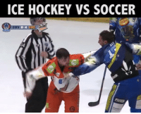 And why not one more????: ICE HOCKEY VS SOCCER And why not one more????