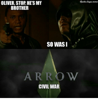 United we fall. Divided we stand. Wait that's not right... ~Green Arrow: ice.  OLIVER, STOP. HE'S MY  BROTHER  SO WASI  ARRO W  CIVIL WAR United we fall. Divided we stand. Wait that's not right... ~Green Arrow