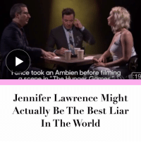 Link in bio.: ice took an Ambien before filming  Jennifer Lawrence Might  Actually Be The Best Liar  In The World Link in bio.