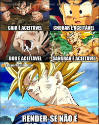 Memes, 🤖, and Rendering: icial  FB C  CAIREACEITAVEL  CHORARETACEITAVEL  DOREACEITAVEL  SANGRARIEACEITAVEL  FB!com/DBLife oficial  FB.com/DBLiteoficial  fB.com/DBLife01icia  FB com/DBLI  RENDER-SE NAOE Goku <3