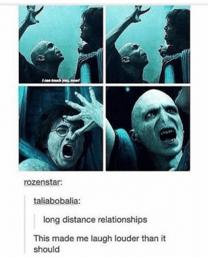 This made me laugh a little too much : memes: Icon touch you nowl  rozenstar:  taliabobalia  long distance relationships  This made me laugh louder than it  should This made me laugh a little too much : memes