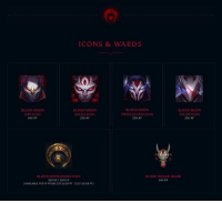 Blood Moon Icons and Ward | (BM Jhin icon price is a typo. It costs 250 RP.) LeagueofLegends: ICONS & WARDS  BLOOD MOON  BLOOD MOON  BLOOD MOON  BLOOD MOON  TWISTED FATE ICON  CON  DIANA ICON  TALON ICON  640 RP  250 RP  BLOOD MOON RISING ICON  BLOOD DEMON WARD  250 RP 1500 IP  640 RP  (AVAILABLE FOR IP FROM 2/9 ll:00 PT 2/13 23:59 PT) Blood Moon Icons and Ward | (BM Jhin icon price is a typo. It costs 250 RP.) LeagueofLegends