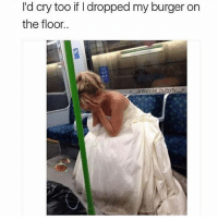 Dank, Funny, and Lmao: I'd cry too if I dropped my burger on  the floor.. brooooo 😂😭 • • -Follow @svgnoah For More 💦 • • -Tags: meme memes trayvon funny smile followforfollow ifunny wet omg lmao rofl joke comedy likeforlike savage svgnoah lol laugh nochill offensive hood dank relatable edgy femanist filthyfrank donaldtrump optic