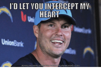 I'D LET YOU INTERCEPT MV  HEART  UnionBank  DOWNLOAD MEME GENERATOR  HTTP MEMECRUNCH COM Follow me @NFL_Fanatic_2016 nflnews nflupdates nfl football