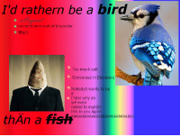 Too Much, Fish, and Salt: I'd rathern be a bird  o correcnt anmount of bluecolor  O 3  Too much salt  Converses in Elevators  Nobodyë wants to be  Fishn why do  wë even  neëed to expläin  this to you ägain  thÄn a fish