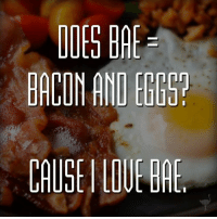 Dank, 🤖, and Egg: IDES BR  BACON AND EGG  CAUSE-LDUE BRE