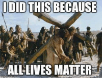 Fw: THANK YOU JESUS: IDID THIS BECAUSE  ALL LIVES MATTER Fw: THANK YOU JESUS