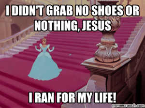 Jesus, Life, and Memes: IDIDNT GRAB NO SHOES OR  NOTHING, JESUS  IRAN FOR MY LIFE!  memecrunch.com Jesus Sandals Memes ~ Jesus Sandals