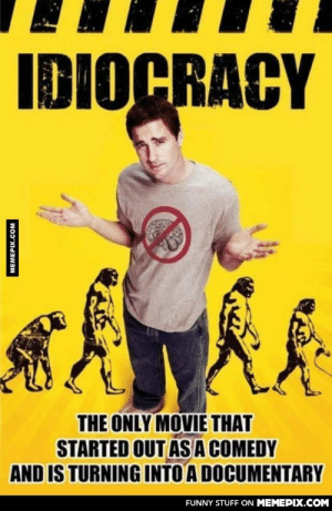 With the recent Kylie Jenner challenge, I think this the true prediction of our futureomg-humor.tumblr.com: IDIOCRACY  THE ONLY MOVIE THAT  STARTED OUT ASA COMEDY  AND IS TURNING INTO A DOCUMENTARY  FUNNY STUFF ON MEMEPIX.COM  MEMEPIX.COM With the recent Kylie Jenner challenge, I think this the true prediction of our futureomg-humor.tumblr.com