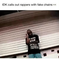 Facts, Fake, and Memes: IDK calls out rappers with fake chains is @idk speakin facts or nah ?