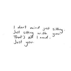 Mind, Net, and You: Idont mind Jst sithng  Just siti  That 's a udJo  Just you  with  . https://iglovequotes.net/