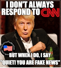 "It's going to be a long 8 years for CNN and the rest of the Fake News organizations.  - The Patriot Federation: IDONTALWAYS  CNN  RESPOND TO  00C  BUTWHEN IDO, ISAN  OUIET!YOU ARE FAKE NEWS"" It's going to be a long 8 years for CNN and the rest of the Fake News organizations.  - The Patriot Federation"