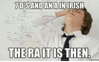 Irish, Irish Republican, and Relevancy: IDS AND ANA IN IRISH  THE RAIT IS THEN Repost because its relevant again.