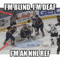 Memes, 🤖, and Review: IEMIBLIND, IMIDEAF  CAFE BAKESHa  @nhl ref logic  ITMAN NHL REF If you didn't watch the game, the whistle was blown at this EXACT moment, and reviewed. No goal according to Toronto. The Sharks lost the game as a result. Such bullshit. nhl hockey ref nhlref