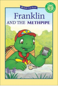 Kids, Dank Memes, and Can: Ievel  Kids Can Read  2  Franklin  AND THE METHPIPE